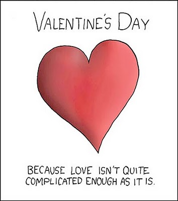 funny quotes valentines day. and… how I really feel: … and what's ...